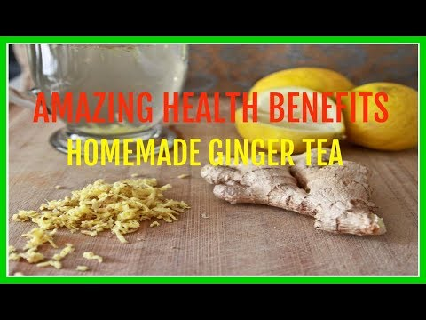 Homemade Grated Ginger Tea - Amazing Health Benefits