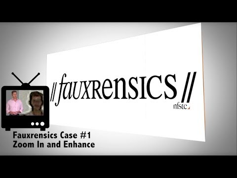 Fauxrensics Case #1 - Zoom In and Enhance
