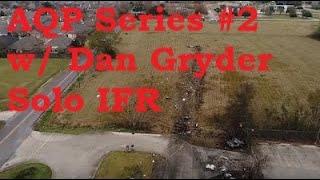 """AQP Series #2 w/ Dan Gryder """"Solo IMC Departures"""""""