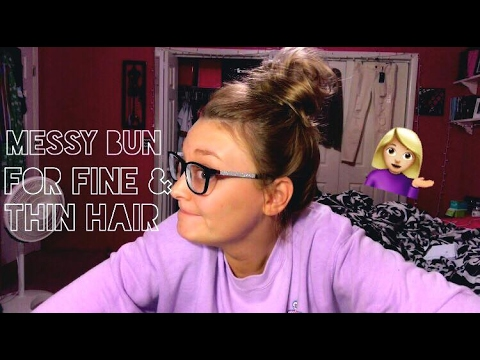How To: Perfect Messy Bun for Fine & Thin Hair!    Logan Lynn