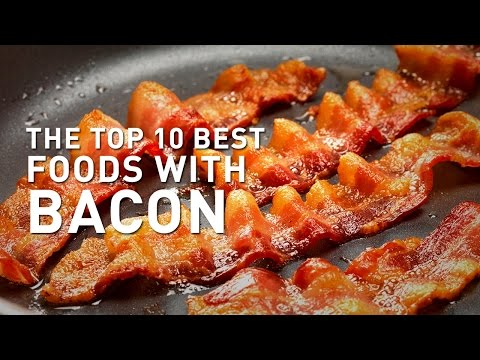 10 Best Recipes with BACON and Foods with BACON