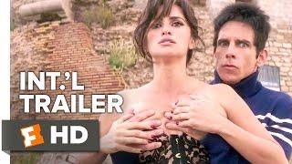 Zoolander 2 International Trailer 12016 Ben Stiller Penelope Cruz Com