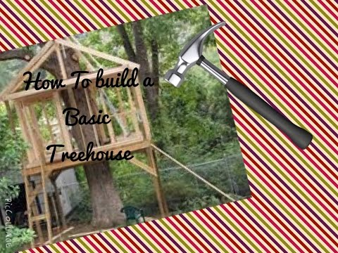 How To Build A Basic Treehouse Easy Step-By-Step Tutorial