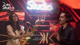 BTS, Apna Gham, Bilal Khan & Mishal Khawaja, Coke Studio Season 11, Episode 8
