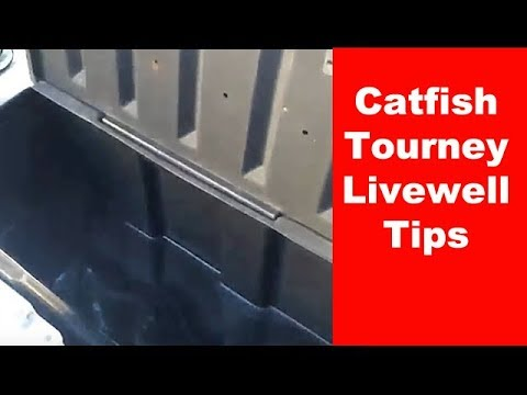 Catfish Tournament Livewell Tips - How To Build  a Catfish Tournament Livewell - Catfish Live Well