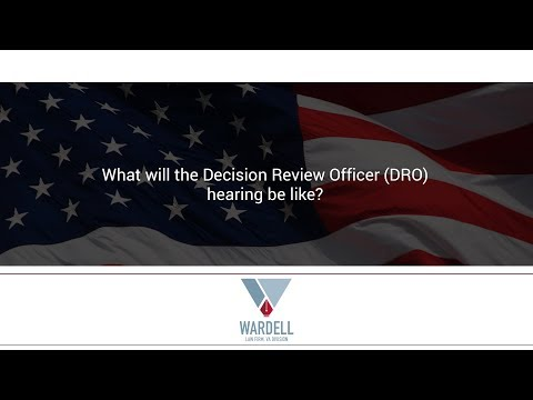 What will the Decision Review Officer (DRO) hearing be like?