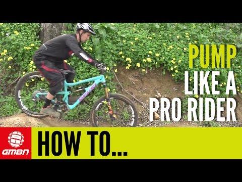 How To Pump  - Mountain Bike Skills