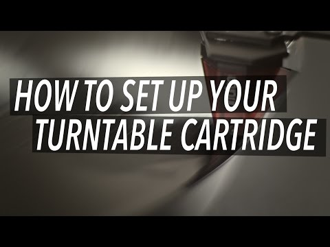 How To Set Up Your Turntable Cartridge