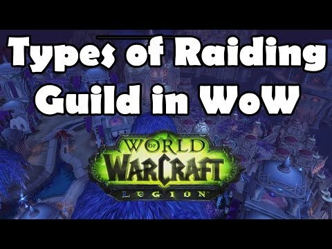 Types of Raiding Guild in World of Warcraft