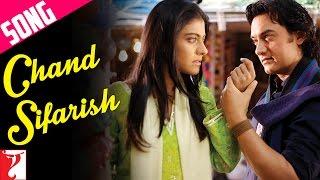 Chand Sifarish Song   Fanaa   Aamir Khan   Kajol   Shaan   Kailash Kher