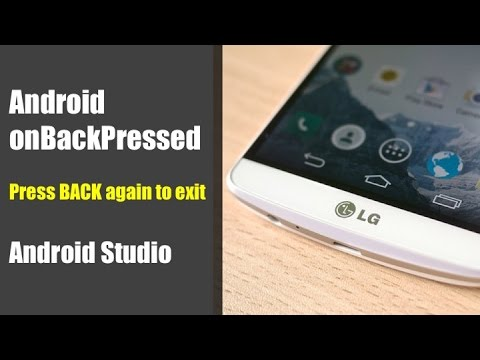 Quick Tutorial on Android onBackPressed – Press BACK again to exit (Android Studio)