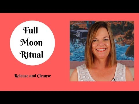 Full Moon Rituals to Release and Cleanse