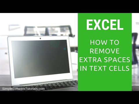 Tutorial: How to Remove Extra Spaces in Text Cells in Excel 2016