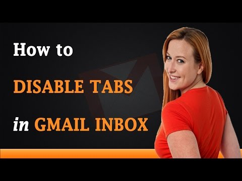 How to Disable Tabs in Gmail Inbox