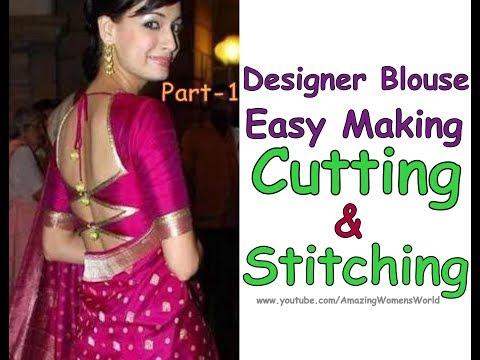 Easy Making of  Designer SAREE Blouse   Cutting & Stitching   DIY Part - 1