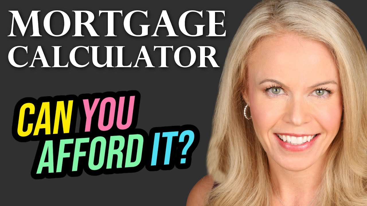 How Much Mortgage Can I Afford How to Calculate