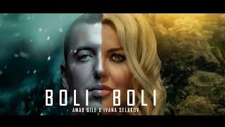 Ivana Selakov x Amar Gile - BOLI BOLI ( Official Video 2020 )