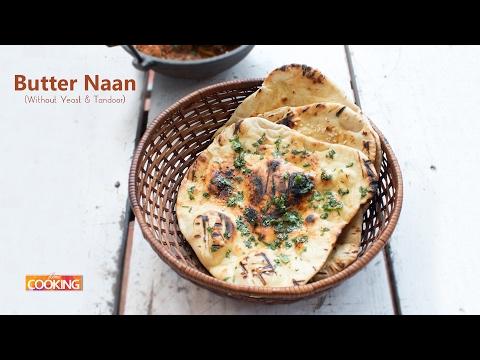Butter Naan (Without Yeast & Tandoor) | Ventuno Home Cooking