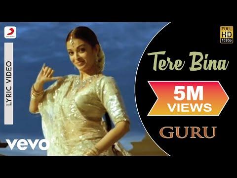 Xxx Mp4 A R Rahman Tere Bina Best Lyric Video Guru Aishwarya Rai Abhishek Bachchan Chinmayi 3gp Sex