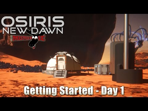 Osiris: New Dawn - Getting Started - Day 1