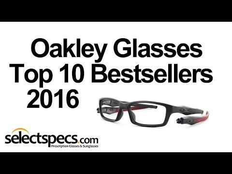 Top 10 Oakley Optical Bestsellers 2016 - With Selectspecs.com