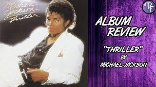 Download Michael Jackson: Thriller - Album Review (1982) Video