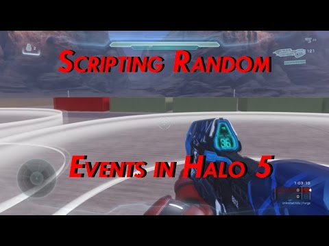 Halo 5: How to Create Random Events Using Scripting!