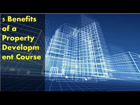 5 Benefits of a Property Development Course