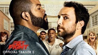 FIST FIGHT - Official Trailer #2