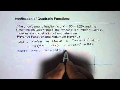 1 Find Maximum Revenue From Demand and Cost Application Quadratic Functions