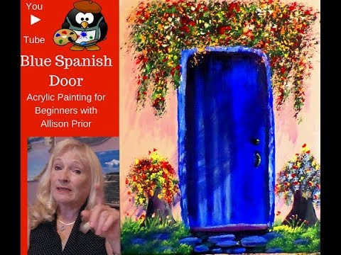 How to Paint a BLUE Spanish DOOR with Acrylic Paint  Lesson 1 painting the backround ,door and more.