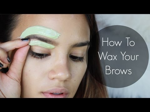 How To Wax Your Eyebrows!