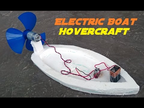 How to Make an Electric Boat - Homemade Hovercraft