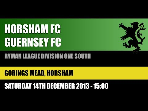 Horsham FC v Guernsey FC 14.12.2013