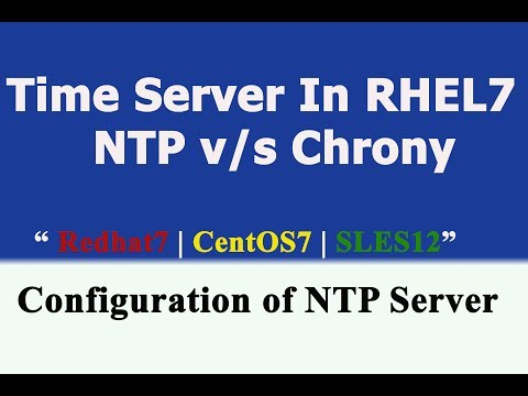 Chrony Time Server Configuration and Understanding- Chrony VS NTP in RHEL7 |CentOS7 | SLES12