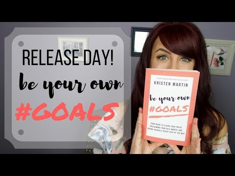 RELEASE DAY | BE YOUR OWN #GOALS