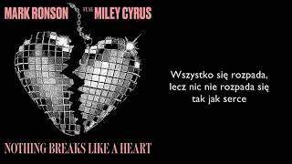 Mark Ronson & Miley Cyrus - NOTHING BREAKS LIKE A HEART [Tłumaczenie PL]
