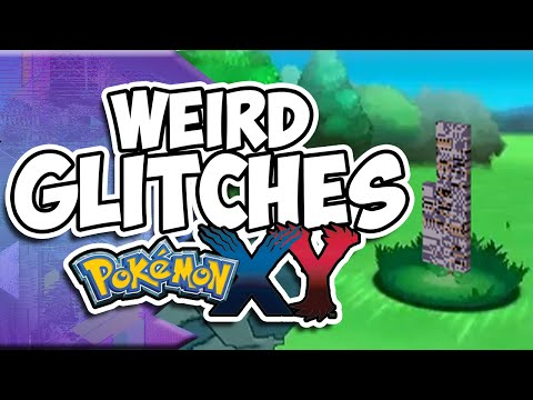 Weird Glitches: POKEMON X & Y