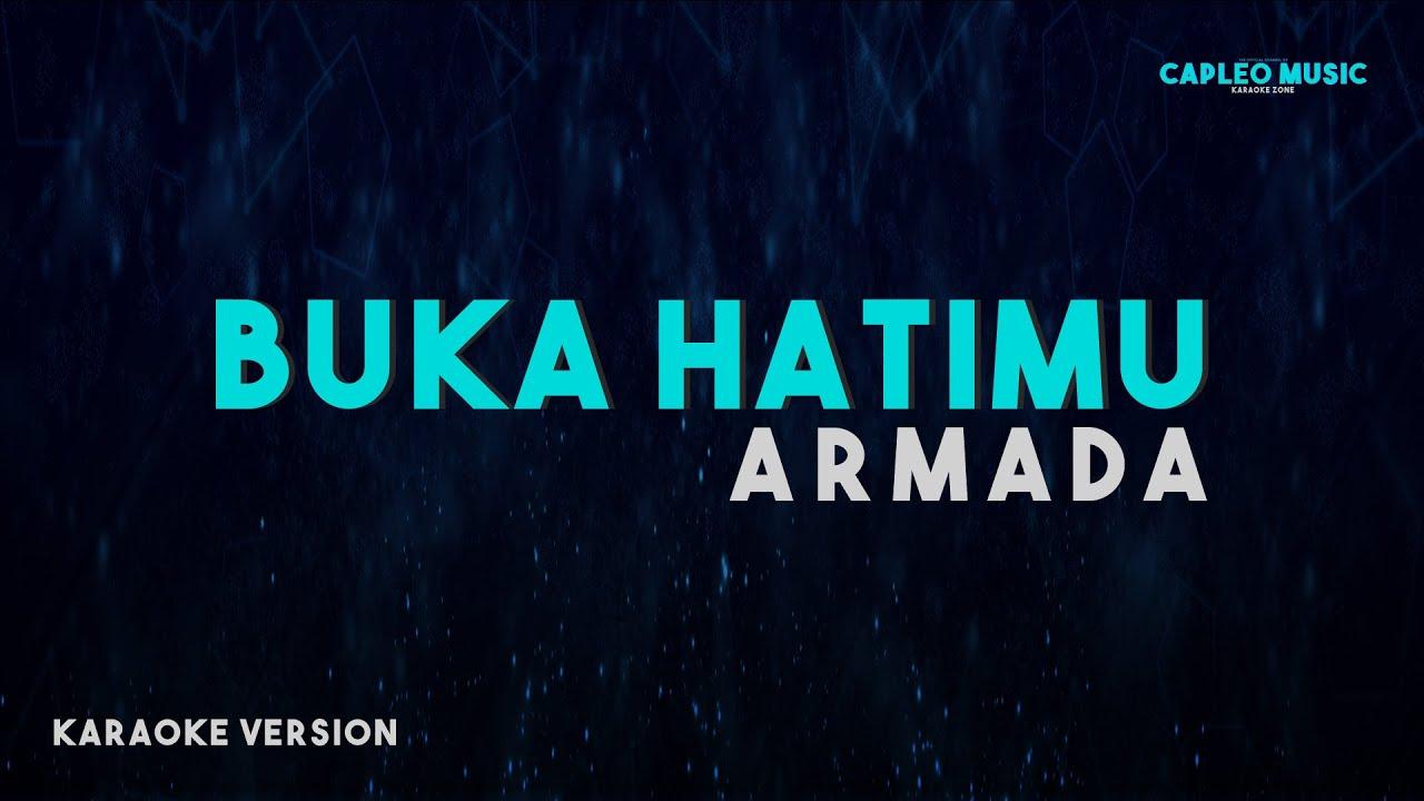 Download Armada - Buka Hatimu (Karaoke Version) MP3 Gratis