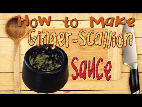HOW TO MAKE GINGER SCALLION SAUCE 🍲