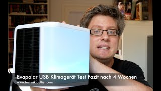 Evapolar USB Klimagerät Test Fazit nach 4 Wochen
