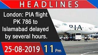 Headlines   11 PM   25 August 2019   92NewsHDUK