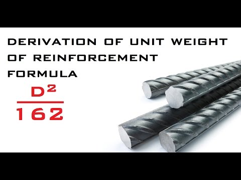 Derivation For Unit Weight Of Reinforcement Formula