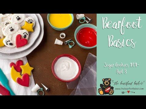 Bearfoot Basics Sugar Cookies 101 Part 3 | The Bearfoot Baker