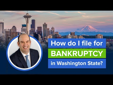 How do I file for Bankruptcy in Seattle, Washington?