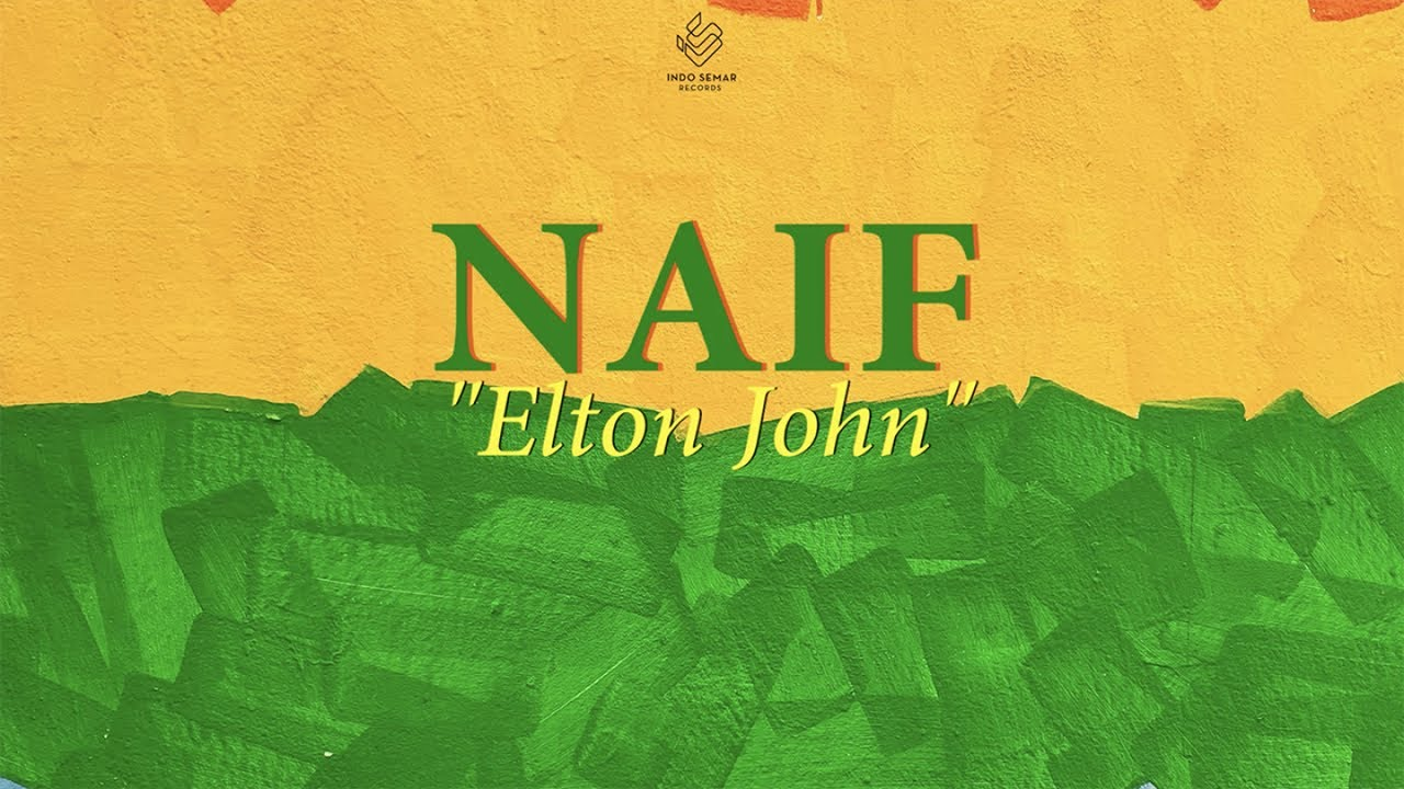 Download Naif - Elton John MP3 Gratis