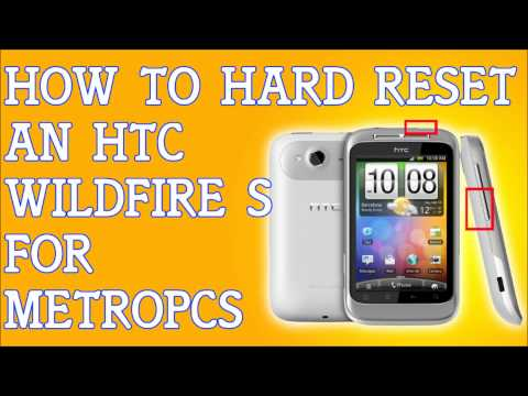 How To Hard Reset A HTC Wildfire S Forgot Password For MetroPCS
