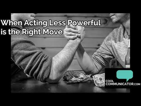 When Acting Less Powerful is the Right Move