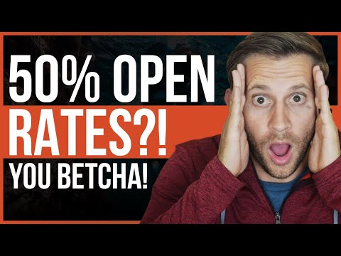 50% Email Open Rates?! You Betcha!