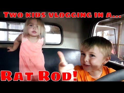 Two Kids Vlogging In A...Rat Rod!